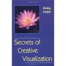 Secrets of Creative Visualization