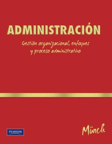 Administracion (College) (Spanish Edition)