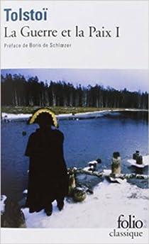 La Guerre et la Paix, tome 1 par Tolstoï