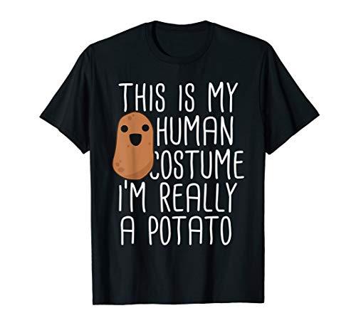 Baked Potato Halloween Costume (This Is My Human Costume I'm Really A Potato T-Shirt Yam)