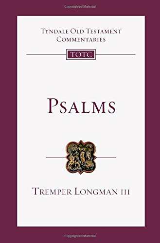 Psalms: An Introduction and Commentary (Tyndale Old Testament Commentaries) [Tremper Longman III] (Tapa Blanda)