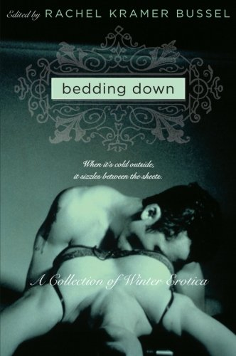 Bedding Down: A Collection of Winter Erotica (Avon Red)