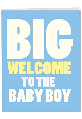 Jumbo Funny Baby Greeting Card: New Baby Boy With an oversized greeting for the new baby, with Envelope 8.5 x 11 Inch J6854BBG