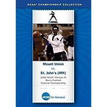 2000 NCAA(r) Division III Men's Football National Championship - Mount Union vs. St. John's