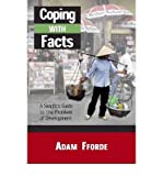 img - for [(Coping with Facts: A Skeptic's Guide to Development)] [Author: Adam Fforde] published on (March, 2009) book / textbook / text book