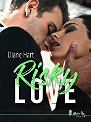 Risky Love (French Edition)