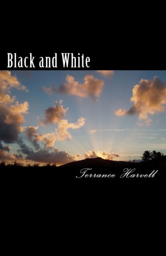 Download Black and White: An Account of the Root Cause and His Impact on the Universe ebook