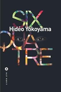 Six-quatre, Yokoyama, Hidéo