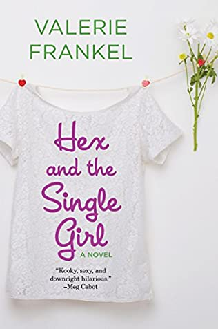 book cover of Hex and the Single Girl