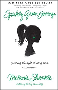 Sparkly Green Earrings: Catching the Light at Every Turn by [Shankle, Melanie]