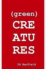 (green) Creatures Paperback