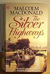 The Silver Highways (Coronet Books)