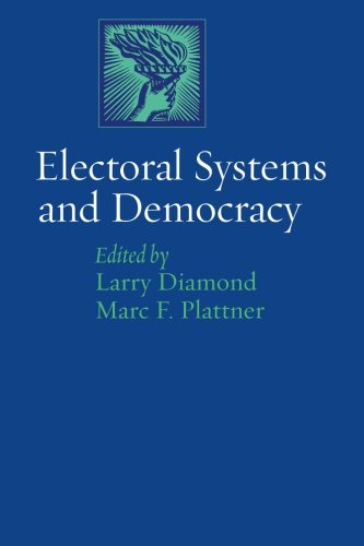 Electoral Systems and Democracy (A Journal of Democracy Book)