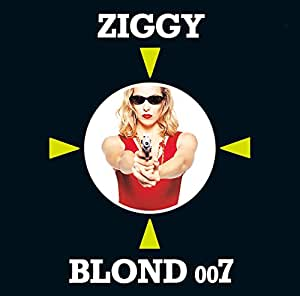 Ziggy - BLOND 007(HQCD)(remaster)(reissue) - Amazon com Music