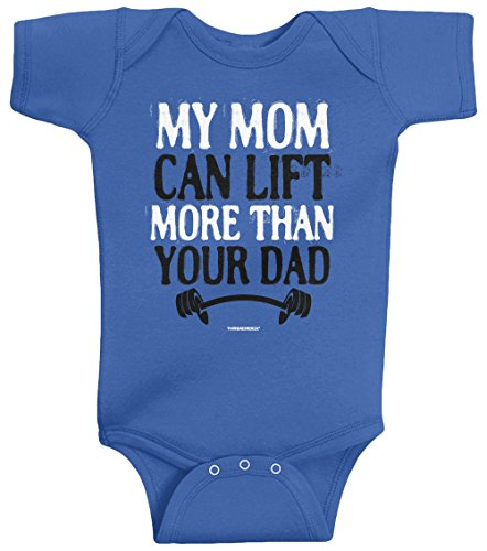 Threadrock Unisex Baby My Mom Can Lift More Than Your Dad Bodysuit 6M Royal Blue
