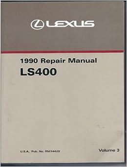 1990 lexus ls400 wiring diagram lexus 1990 repair manual ls400  volume 3  u s a publication no  lexus 1990 repair manual ls400  volume