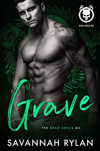 Grave (Dead Souls MC Book 2)