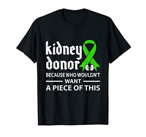 Kidney Donor Shirt Organ Transplant Gift T-Shirt