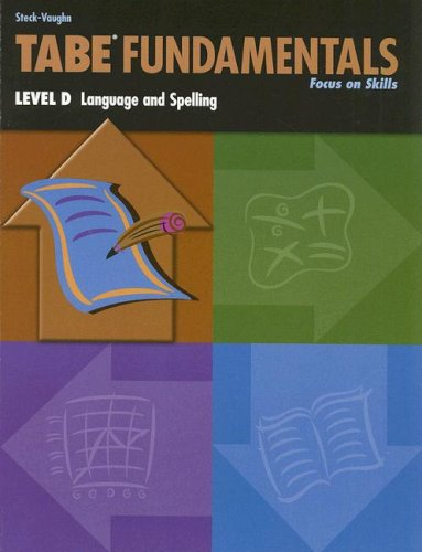 Steck-Vaughn TABE Fundamentals: Student Book Level D Language & Spelling