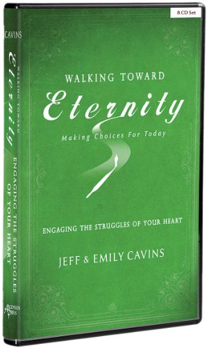 Walking Toward Eternity: Series 2 - Engaging the Struggles of Your Heart (Ascension Press Eternity)