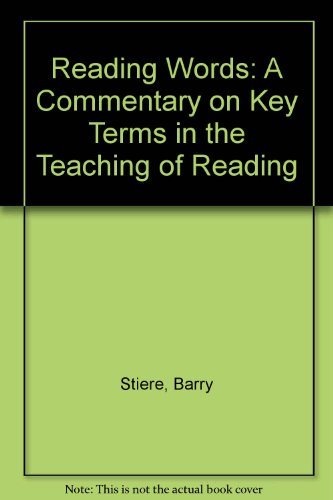 Reading Words: A Commentary on Key Terms in the Teaching of Reading
