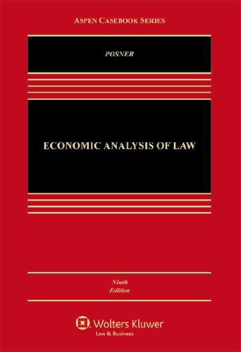 Pdf Law Economic Analysis of Law, Ninth Edition (Aspen Casebook)