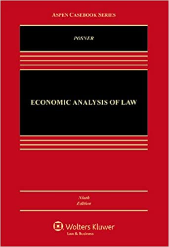 Economic Analysis Of Law, Ninth Edition (Aspen Casebook) Book Pdf