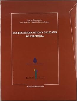Descargar Por Torrent Sin Registrarse Becerros Gotico Y Galicano De Valpuesta, Los PDF A Mobi