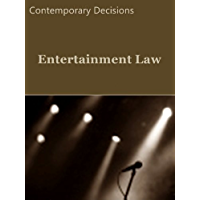 Entertainment Law: Contemporary Cases (Litigator Series)