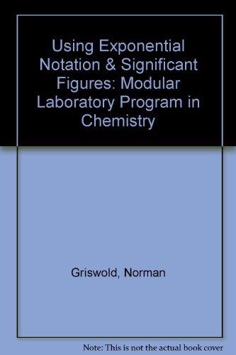 Using Exponential Notation & Significant Figures: Modular Laboratory Program in Chemistry
