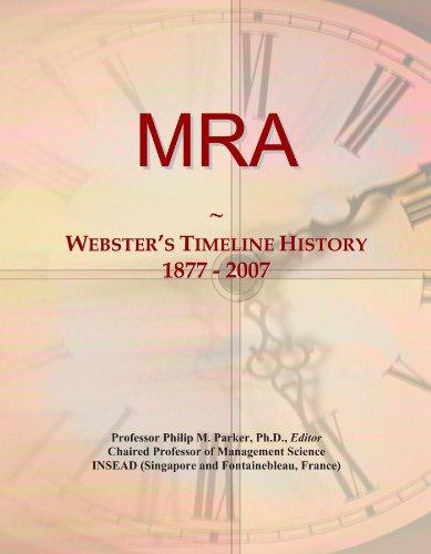 MRA: Webster's Timeline History, 1877 - 2007