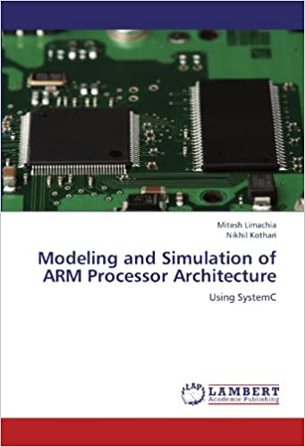 Modeling and Simulation of ARM Processor Architecture: Using