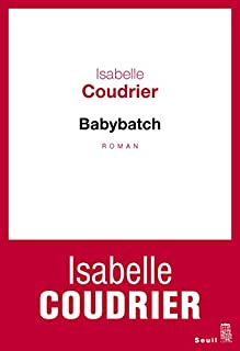 Babybatch, Coudrier, Isabelle