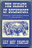 img - for The scamps of Bucksnort: Memories of a nineteenth-century childhood in rural Tennessee book / textbook / text book