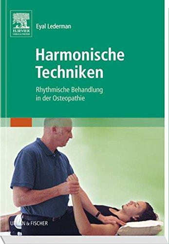 Harmonische Techniken: Rhythmische Behandlung in der Osteopathie