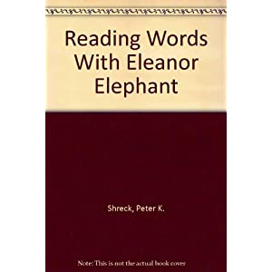 Reading Words With Eleanor Elephant