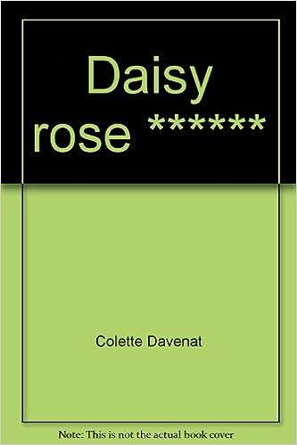 Télécharger en ligne Daisy Rose pdf, epub