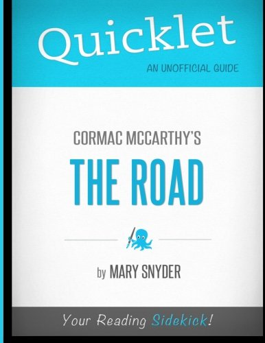 Quicklet - Cormac McCarthy's The Road