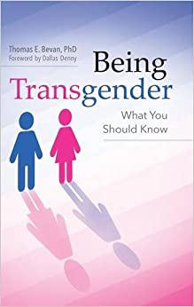 Book Being Transgender: What You Should Know