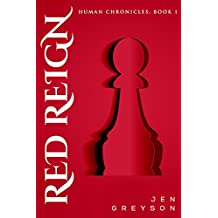 Red Reign (Human Chronicles Book 1)