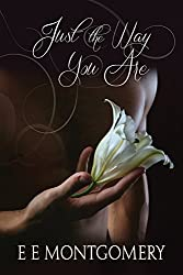 Just the Way You Are (Just Life Book 4)