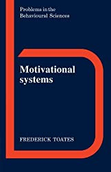 Motivational Systems (Problems in the Behavioural Sciences)
