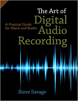 Wondrous The Art Of Digital Audio Recording A Practical Guide For Home And Largest Home Design Picture Inspirations Pitcheantrous