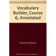 Glencoe Language Arts Vocabulary Builder, CR6: Teacher's Annotated Edition, 2005
