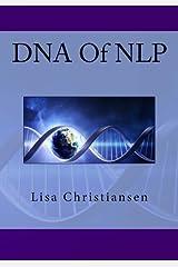 DNA Of NLP by Lisa Christine Christiansen (2014-07-27) Mass Market Paperback
