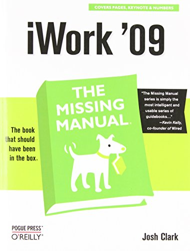 iWork '09: The Missing Manual by O'Reilly Media