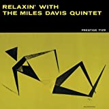 Relaxin' With The Miles Davis Quintet [Reissue] by Miles Davis (2006-03-21)