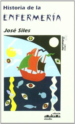 Descargar Libro Historia De La Enfermeria Jose Siles