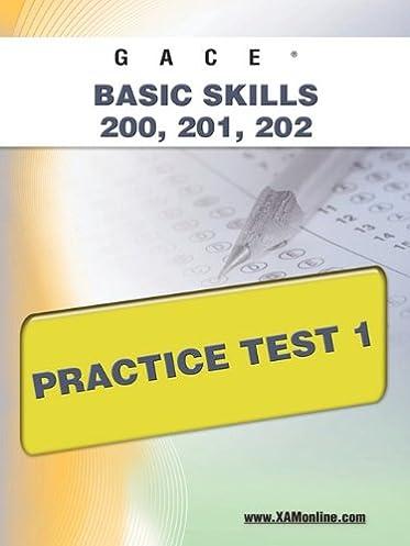 gace basic skills 200 201 202 practice test 1 sharon wynne rh amazon com Study Skills Worksheets gace basic skills math study guide