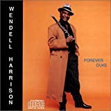 Forever Duke by Wendell Harrison